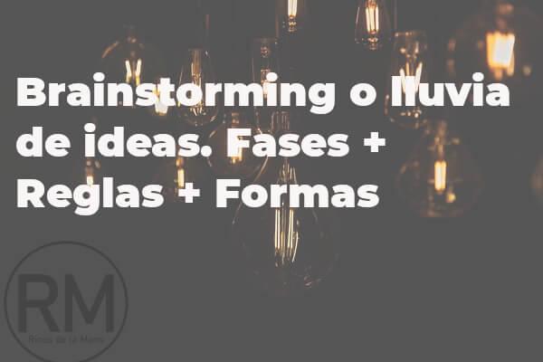 brainstorming o lluvia de ideas