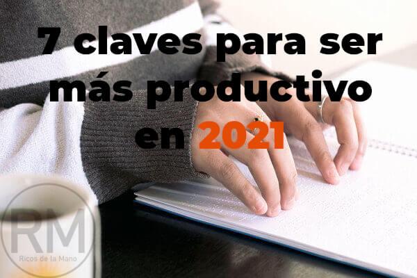 claves para ser mas productivo en 2021